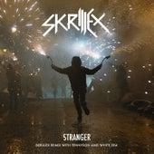 Stranger (Skrillex Remix with Tennyson & White by Skrillex