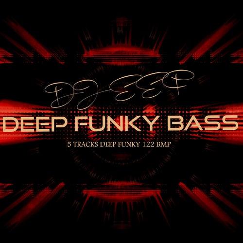 Deep Funky Bass de DJ Eef