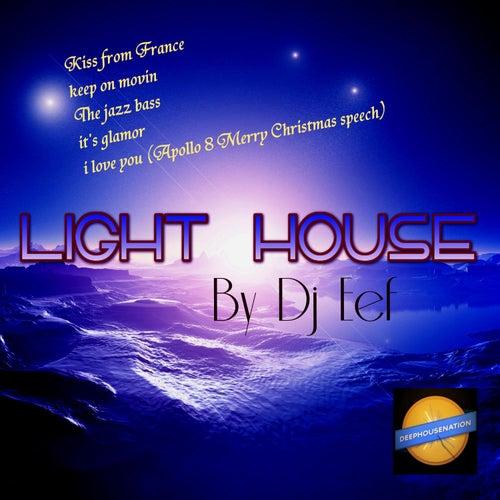Light House de DJ Eef