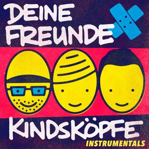 Kindsköpfe (Instrumentals) von Deine Freunde