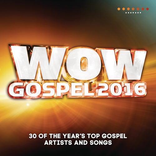 WOW Gospel 2016 de Various Artists