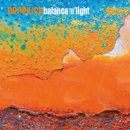 Balance the Light von Dropkick