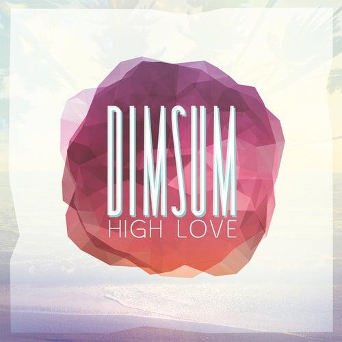 High Love - EP by Dim Sum
