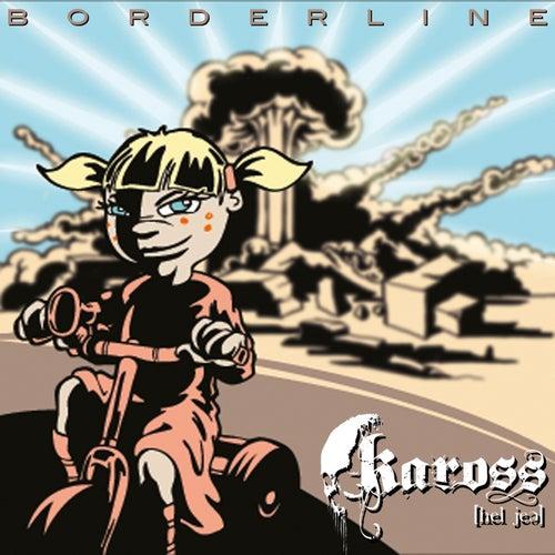Borderline by Kaross