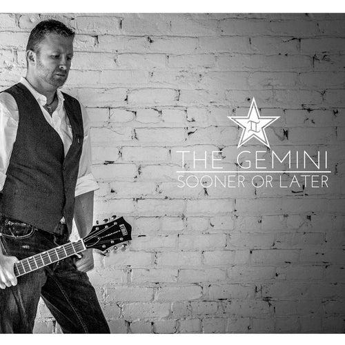 Sooner or Later de The Gemini