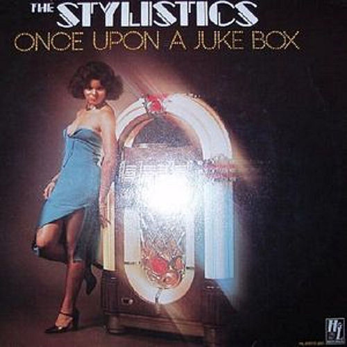 Once Upon A Jukebox de The Stylistics