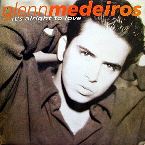 It's Alright to Love de Glenn Medeiros