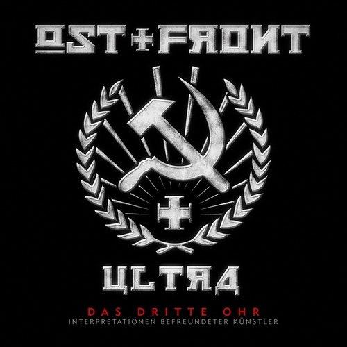 Ultra - Das dritte Ohr (Intepretationen befreundeter Künstler) by Ost+Front