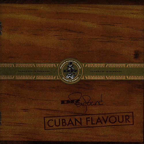 Cuban Flavour von DR Big Band