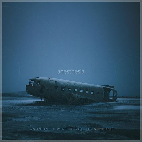 An Infinite Winter, Vol. 3: Neptune by Anesthesia