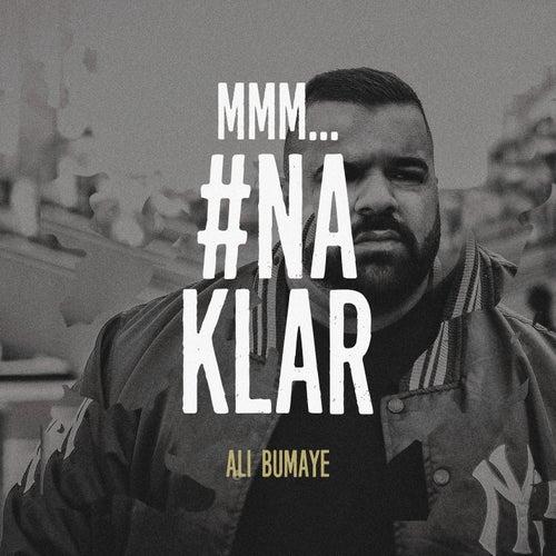 mmm... #Na Klar von Ali Bumaye