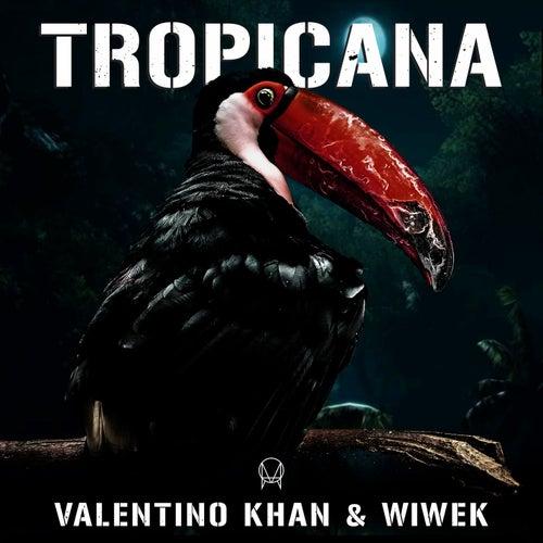 Tropicana von Valentino Khan