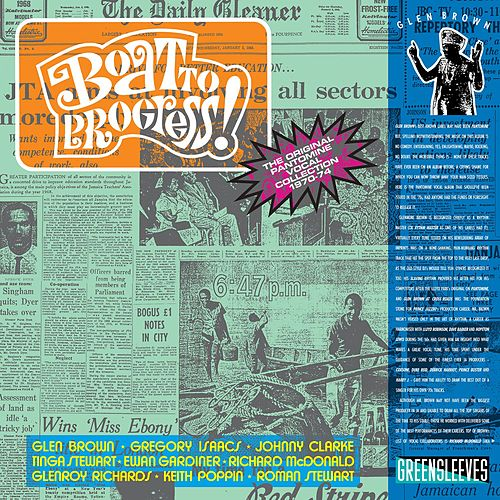 Glen Brown: Boat To Progress - The Original Pantomine Vocal Collection 1970-74 by Glen Brown