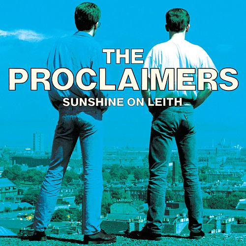 Sunshine on Leith de The Proclaimers