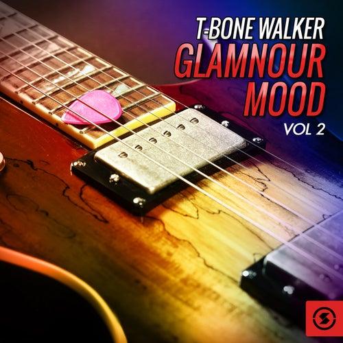Glamnour Mood, Vol. 2 de T-Bone Walker