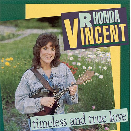 Timeless and True Love de Rhonda Vincent