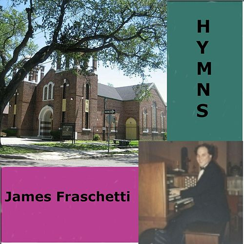 Hymns de James Fraschetti