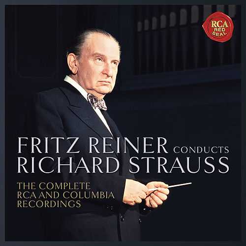 Fritz Reiner Conducts Richard Strauss - The Complete RCA  and Columbia Recordings fra Fritz Reiner