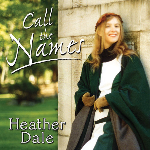 Call the Names van Heather Dale