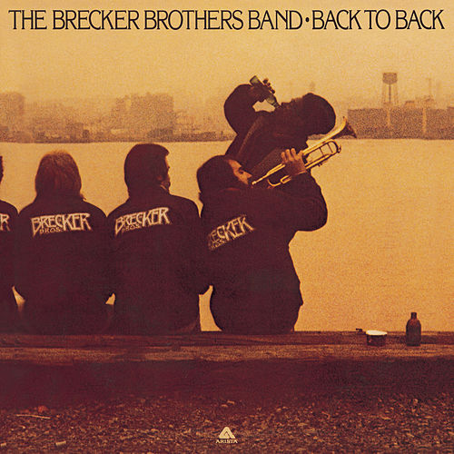 Back To Back by Brecker Brothers