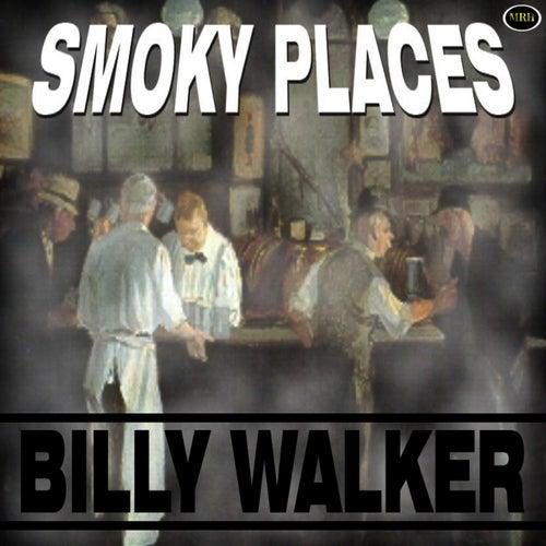 Smoky Places von Billy Walker