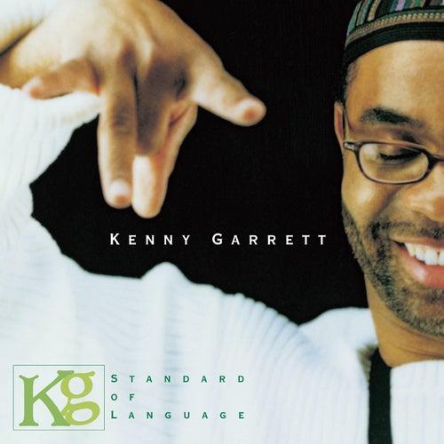 Standard of Language by Kenny Garrett
