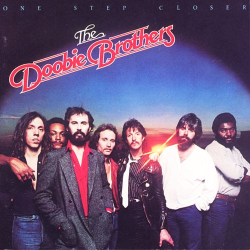 One Step Closer by The Doobie Brothers