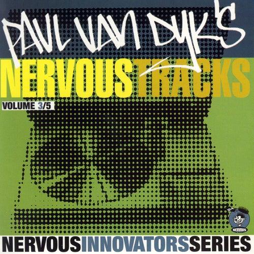Paul Van Dyk's Nervous Tracks by Paul Van Dyk