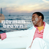 West Coast Coolin' by Norman Brown