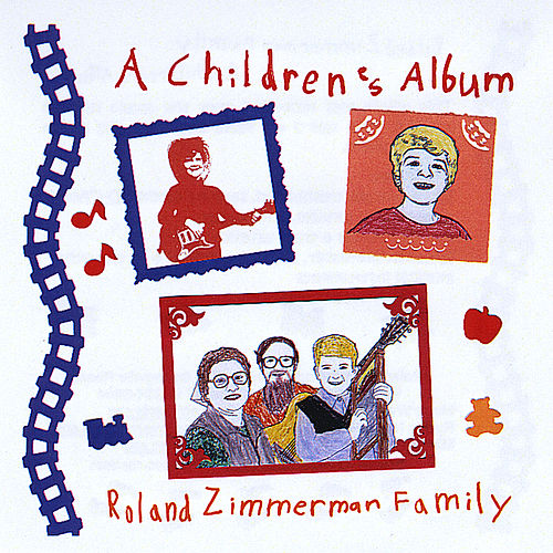 A Children's Album by Roland Zimmerman Family