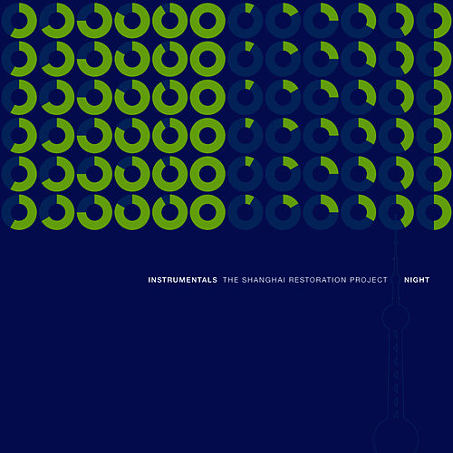 Instrumentals: Day - Night de The Shanghai Restoration Project