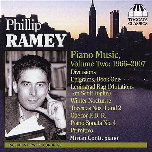 Ramey: Piano Music, Volume Two - 1966-2007 by Mirian Conti
