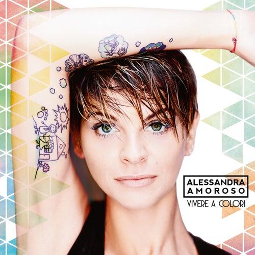 Vivere a colori by Alessandra Amoroso