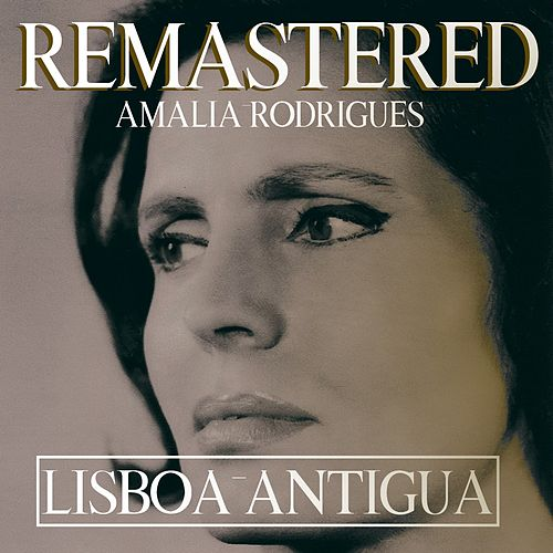 Lisboa antigua de Amalia Rodrigues