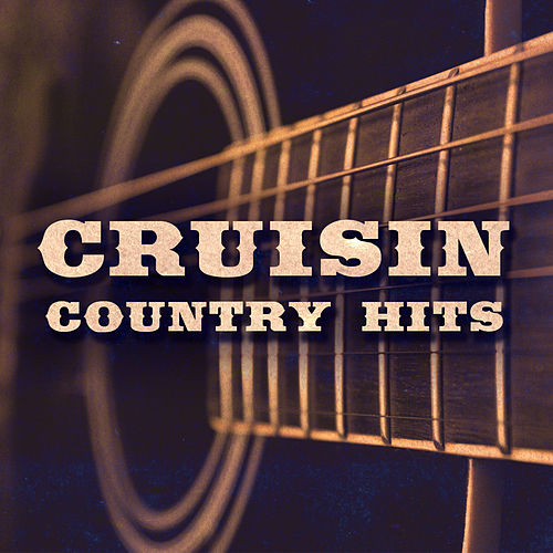 Cruisin' Country Hits (Live) by Various Artists