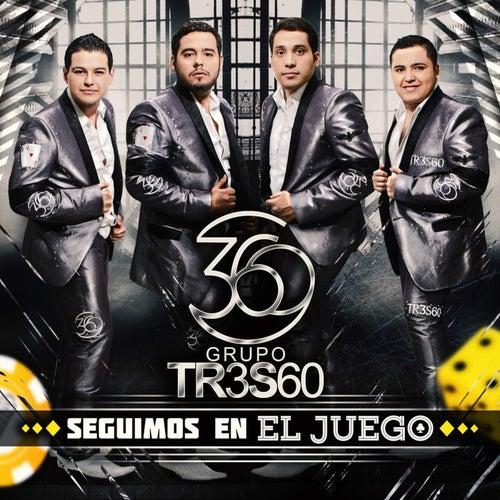 Seguimos En El Juego by Grupo 360