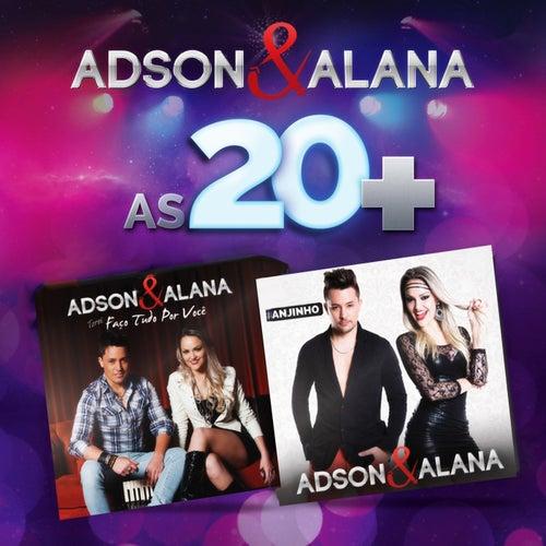 As 20+ de Adson & Alana