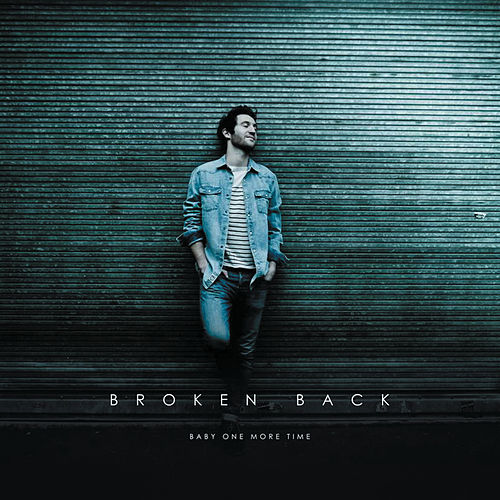Baby One More Time by Broken Back