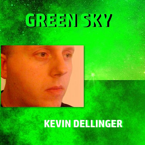 Green Sky by Kevin Dellinger
