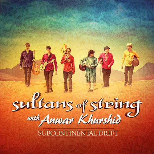 Subcontinental Drift von Sultans of String