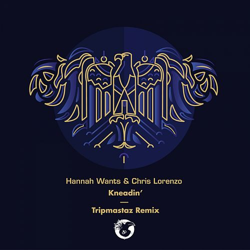 Kneadin' - Single de Hannah Wants