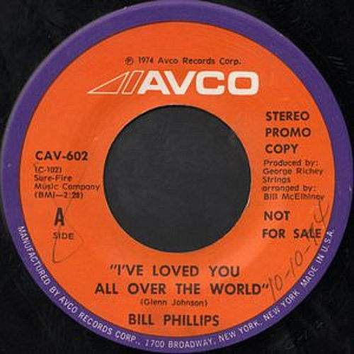 I've Loved You All Over The World / We Gave Birth To Passion von Bill Phillips