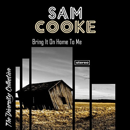 Bring It On Home to Me de Sam Cooke