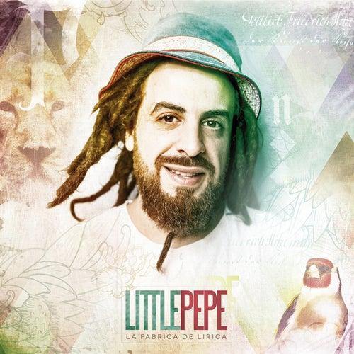 La Fábrica de Lírica by Little Pepe