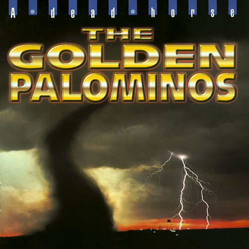 A Dead Horse. by The Golden Palominos