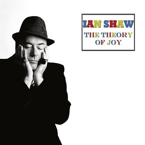 The Theory of Joy (Deluxe Edition) by Ian Shaw