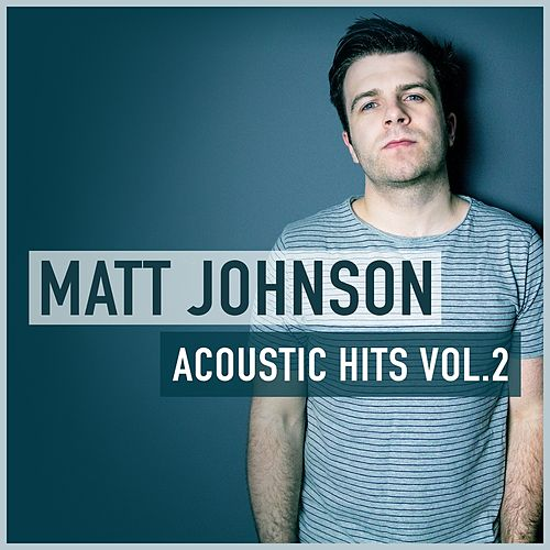 Acoustic Hits Vol.2 de Matt Johnson