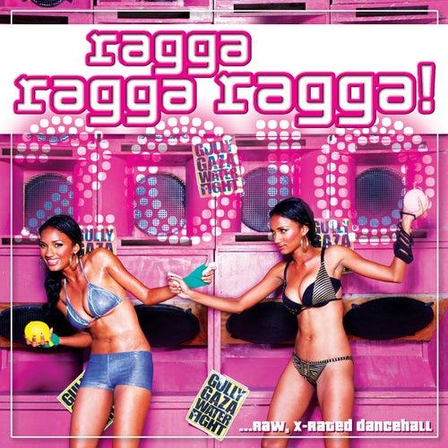 Ragga Ragga Ragga 2010 by Various Artists