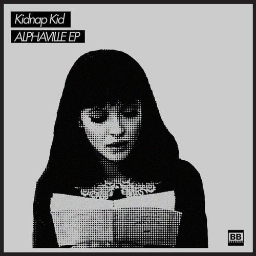 Alphaville by Kidnap Kid