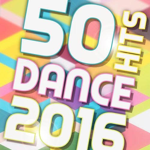 50 Hits Dance 2016 de Various Artists